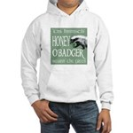 Honey O'Badger Hooded Sweatshirt