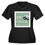 Honey O'Badger Women's Plus Size V-Neck Dark T-Shi