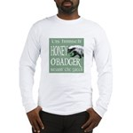 Honey O'Badger Long Sleeve T-Shirt