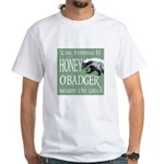 Honey O'Badger White T-Shirt