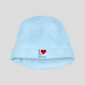 I Love My Nanner baby hat