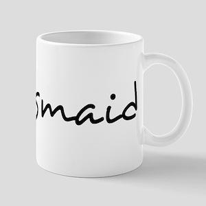 Bridesmaid Text - Mug