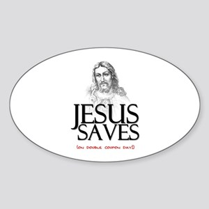 Jesus Saves on Double Coupon Day Oval Sticker