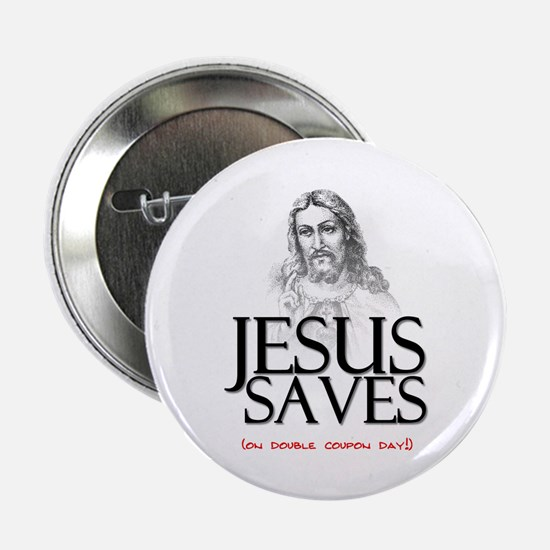 Jesus Saves on Double Coupon Day Button