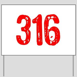 316 Yard Sign