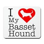 I Love My Basset Hound Mousepad