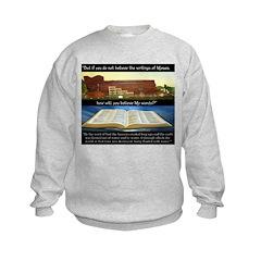 How, if you don't believe? Sweatshirt