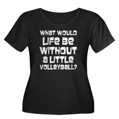 Volleyball Life Quote Gift T