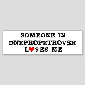 Someone in Dnepropetrovsk Bumper Sticker