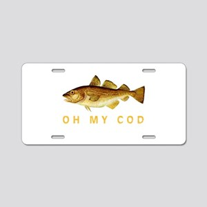 OH MY COD Aluminum License Plate