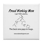 Proud Working Mom Tile Coaster