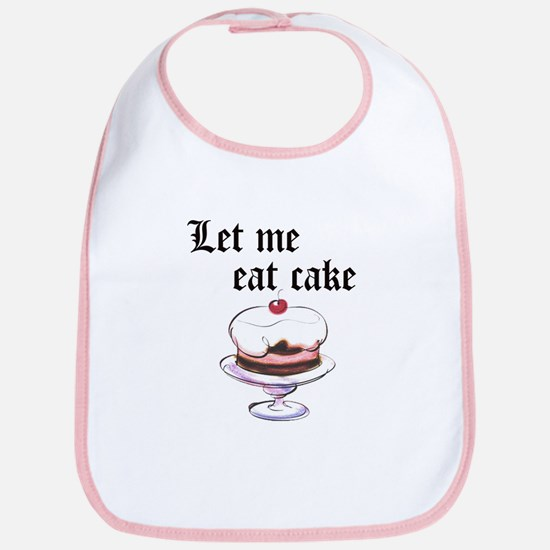 LET ME EAT CAKE Bib