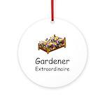 Gardener Extraordinaire 2 Ornament (Round)