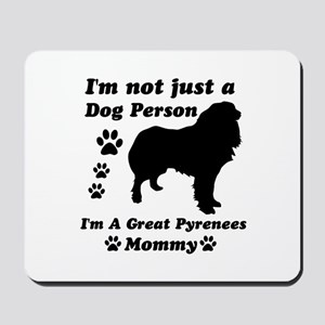 Great Pyrenees Mommy Mousepad
