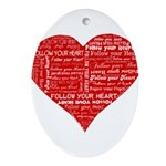 Follow Your Heart Red Typogra Ornament (Oval)