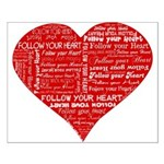Follow Your Heart Red Typogra Small Poster