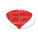 Follow Your Heart Red Typogra 38.5 x 24.5 Oval Wal