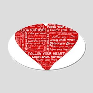 Follow Your Heart Red Typogra 22x14 Oval Wall Peel