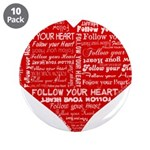 Follow Your Heart Red Typogra 3.5