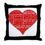 Follow Your Heart Red Typogra Throw Pillow