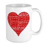 Follow Your Heart Red Typogra Large Mug