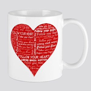 Follow Your Heart Red Typogra Mug