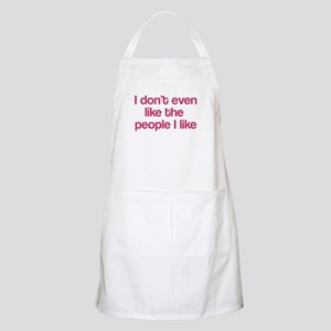 I Don't Even Like People I Li Apron