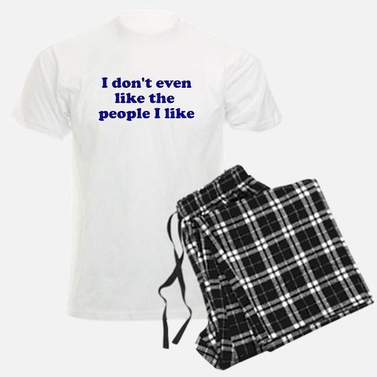I Don't Even Like People I Li Pajamas