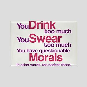 Drink Swear Morals Friend Rectangle Magnet