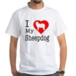 I Love My Bearded Collie White T-Shirt