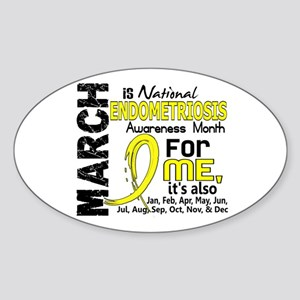 Endo Awareness Month For Me Sticker (Oval)