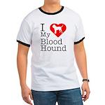 I Love My Bloodhound Ringer T