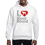 I Love My Bloodhound Hooded Sweatshirt