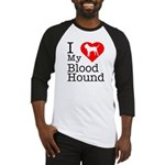 I Love My Bloodhound Baseball Jersey