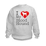 I Love My Bloodhound Kids Sweatshirt
