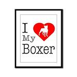 I Love My Boxer Framed Panel Print
