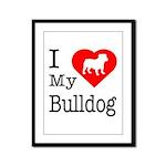 I Love My Bulldog Framed Panel Print
