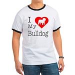 I Love My Bulldog Ringer T