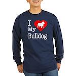 I Love My Bulldog Long Sleeve Dark T-Shirt