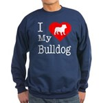 I Love My Bulldog Sweatshirt (dark)