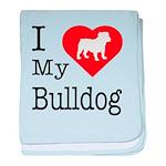 I Love My Bulldog baby blanket