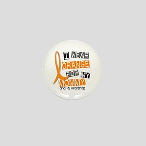 I Wear Orange 37 MS Mini Button
