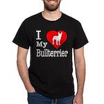 I Love My Bullterrier Dark T-Shirt