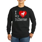 I Love My Bullterrier Long Sleeve Dark T-Shirt