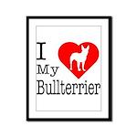 I Love My Bullterrier Framed Panel Print