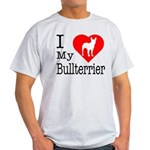 I Love My Bullterrier Light T-Shirt