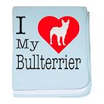 I Love My Bullterrier baby blanket