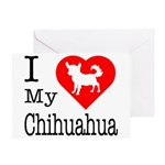 I Love My Chihuahua Greeting Card