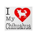 I Love My Chihuahua Throw Blanket