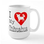 I Love My Chihuahua Large Mug